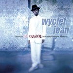 Wyclef Jean, Presents the Carnival Featuring the Refugee Allstars
