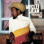 Wyclef Jean, The Preacher's Son