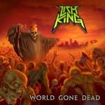 Lich King, World Gone Dead