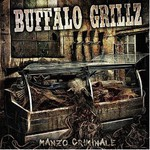 Buffalo Grillz, Manzo Criminale