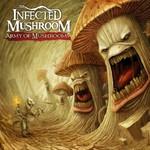 Infected Mushroom, Army of Mushrooms