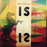 Hey Ocean!, IS