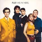 Pulp, His 'n' Hers