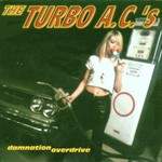 The Turbo A.C.'s, Damnation Overdrive