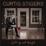 Curtis Stigers, Let's Go Out Tonight