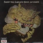 Black Cat Bones, Barbed Wire Sandwich