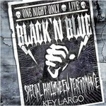 Black 'n Blue, One Night Only