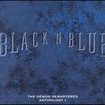 Black 'n Blue, The Demos Remastered: Anthology 1