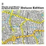 Saint Etienne, Words & Music (Deluxe Edition)