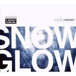 Alphawezen, Snow/Glow