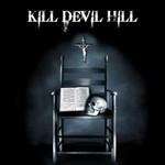 Kill Devil Hill, Kill Devil Hill