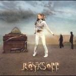 Royksopp, The Understanding
