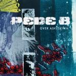 Pede B, Over Askeskyen