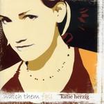 Katie Herzig, Watch Them Fall
