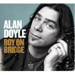 Alan Doyle, Boy On Bridge
