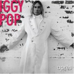 Iggy Pop, Apres