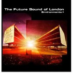 The Future Sound of London, Environments 4 mp3