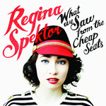 Regina Spektor, What We Saw From The Cheap Seats mp3