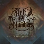 Art By Numbers, Reticence: The Musical