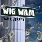 Wig Wam, Wall Street