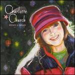 Charlotte Church, Dream a Dream