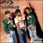 The 2 Live Crew, The Original 2 Live Crew
