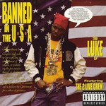 The 2 Live Crew, Banned in the U.S.A.