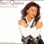 Suzi Quatro, What Goes Around: Greatest & Latest mp3