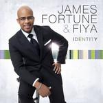 James Fortune & FIYA, Identity