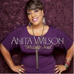 Anita Wilson, Worship Soul