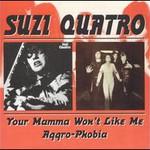 Suzi Quatro, Your Mamma Won't Like Me mp3