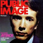 Public Image Ltd., Public Image - First Issue mp3