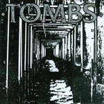 Tombs, Tombs