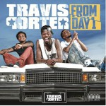 Travis Porter, From Day 1