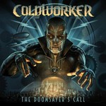 Coldworker, The Doomsayer's Call