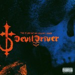 DevilDriver, The Fury of Our Maker's Hand