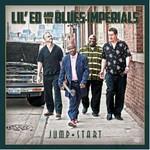 Lil' Ed & The Blues Imperials, Jump Start