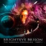 Brighteye Brison, The Magician Chronicles - Part I