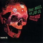 Archie Shepp, The Magic of Ju-Ju