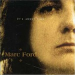 Marc Ford, It's About Time