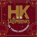 HK & Les Saltimbanks, Les Temps Modernes