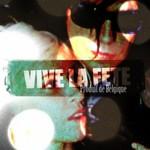 Vive la Fete, Produit De Belgique