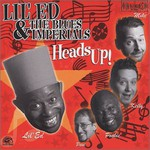 Lil' Ed & The Blues Imperials, Heads Up!