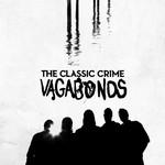 The Classic Crime, Vagabonds (Deluxe Edition)