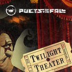 Poets of the Fall, Twilight Theater