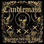 Candlemass, Psalms For The Dead