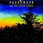 Passenger, All The Little Lights
