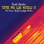 Todd Snider, Time As We Know It: Songs of Jerry Jeff Walker