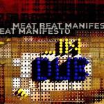 Meat Beat Manifesto, ...In Dub