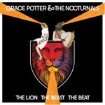 Grace Potter and the Nocturnals, The Lion The Beast The Beat